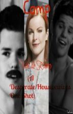 Camp Van de Kamp (A Desperate Housewives One Shot) by PSawyer