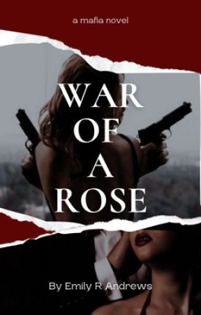War of A Rose  by ERoseAuthor
