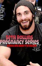 Seth Rollins Pregnancy Series by burnitdown9