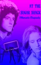 At the Sugar Shack (A Brian May Fanfiction) by Manuela-Rhapsody