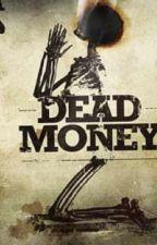 Dead Money Man (Red Dead Redemption 2 x Male Reader) by RWBYCheesecoffee