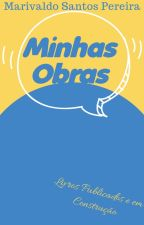 MINHAS OBRAS - Marivaldo Santos Pereira by Marivaldo_2019