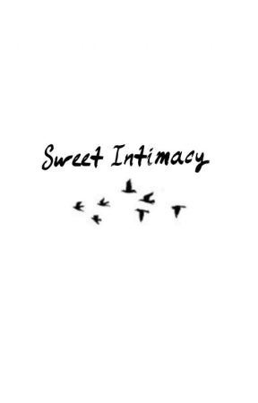 Sweet Intimacy by Beimperfection
