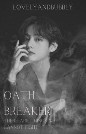 Oath Breaker • KTH by lovelyandbubbly