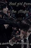 """BAD GIRL FROM THE MAFIA"" Jk-Tae seducción Letal~T/n [TERMINADA]  cover"