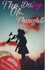 The Diary Of Thoughts  by SeyWalia