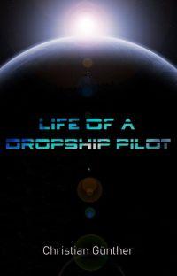 Life Of A Dropship Pilot cover