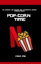 Popcorn time. by MalaFan