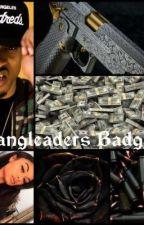 Gangleader's Badgirl by LittleQueen1605