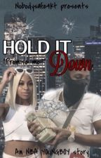 Hold it down | NBA YOUNGBOY by WritingSnz