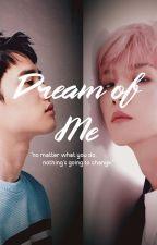 Dream Of Me   Baeksoo  by baeksigh