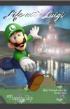 Life with Luigi - a Reader x Luigi story cover