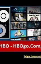 How do I Activate Hbogo.com/activate by KeiraCruz5