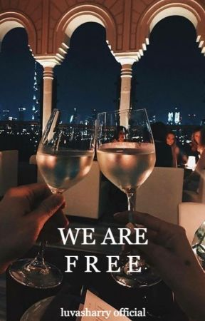 We Are Free || h.s by luvasharry