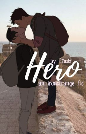 Hero [Ironstrange] by Ezuslx