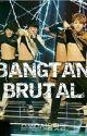 [ NC 21+ ]     BANGTAN BRUTAL by Quind_