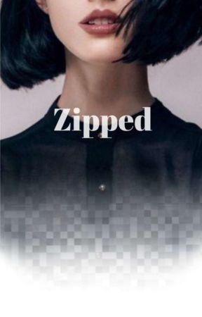 Zipped by KaylaX19