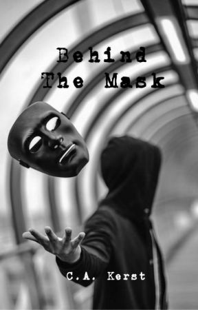 Behind The Mask by CAKerst