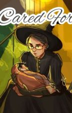 Cared For by GirlFromHufflepuff