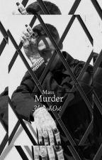 Mass Murder by uglygh0stt
