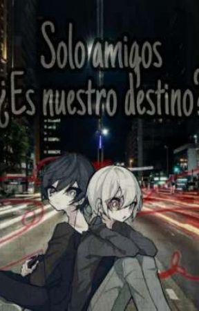 Solo amigos ¿Es nuestro destino?    [soramafu] (omegaverse) by Colon__utaite