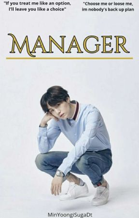 Manager {M•Y•G}  by MinYoongiSugaDT