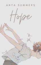 Hope. [BxB] by lixlovesyou