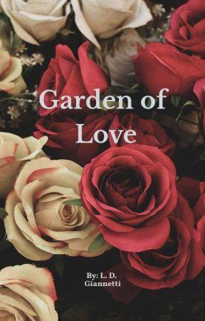 Garden of Love by miss_l_giannetti
