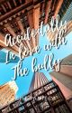 Accidentally Inlove with the Bully by