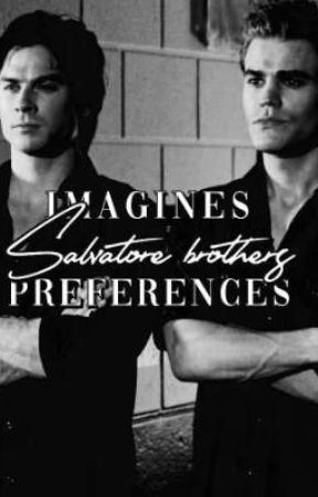 Salvatore brothers | Imagines & Preferences  by SighImHurt