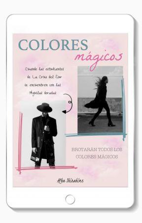 Colores mágicos © - magia y amor by Alba_Shirahime