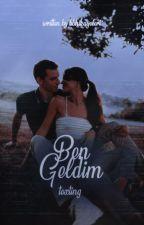 bbhikayeleri tarafından yazılan BEN GELDİM | Texting ✔ adlı hikaye