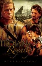 Trojan Royalty (Troy 2004 fanfic) by queen-hallie