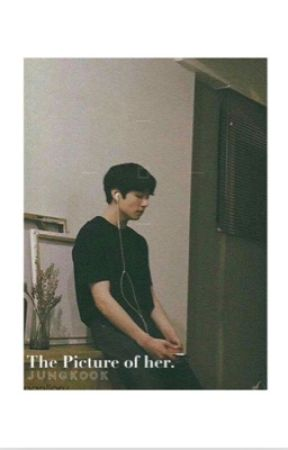 the picture of her: jungkook / s h o r t  s t o r y  by jjj420