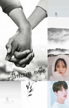 Álmaim nője(Jin) ~ Befejezett by ParkSandraa