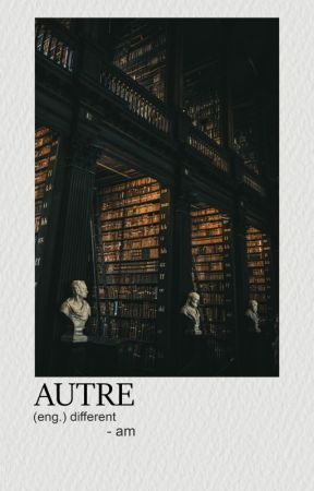 AUTRE. by trasshure