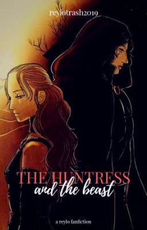 The Huntress and the Dark Prince || reylo au by reylotrash2019