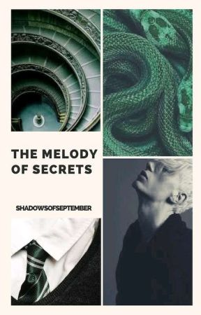 | The melody of secrets | TOME 1 | Fanfic HP by ShadowsOfSeptember