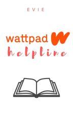 Wattpad Helpline | ✓ by lavenderlove-