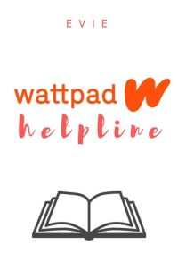 Wattpad Helpline | ✓ cover