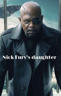Nick Fury's daughter (Steve Rogers x reader)  cover