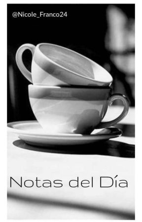 Notas del Día|✏ by Nicole_Ec2