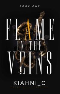 Flame in the Veins | Book 1 | Complete cover