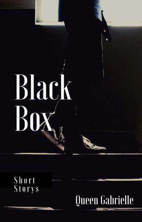 Black Box: Book Three by qqueengabrielle