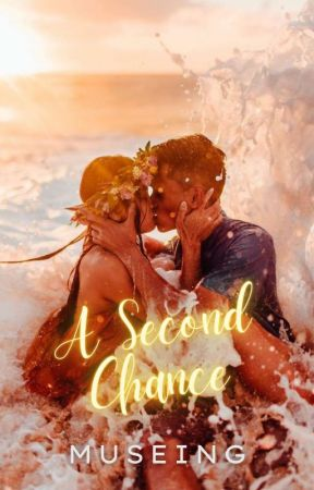 A Second Chance ✔ by fleetingforever