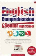 ENGLISH COMPREHENSION FOR SENIOR HIGH SCHOOL by sientasnovel