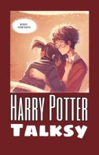 Harry Potter Talksy - Zakończone  by Emilly__Prime