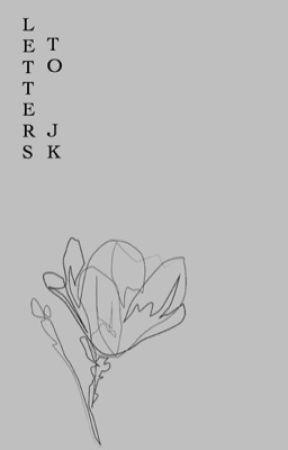 letters to jk   jungkook ✓ by filmstk