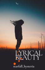 lyrical beauty by starfall_hysteria