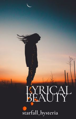 lyrical beauty by starfall_hysteria